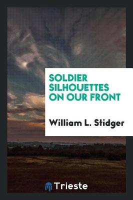 Soldier Silhouettes on Our Front (Paperback)