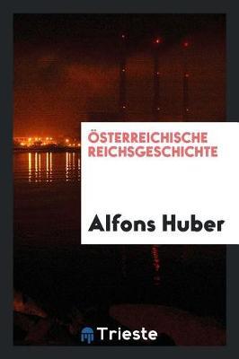 sterreichische Reichsgeschichte (Paperback)