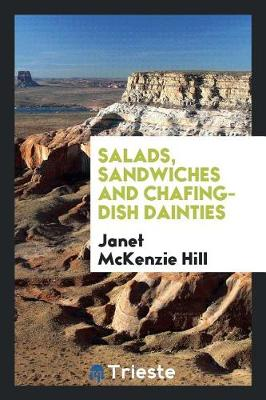 Salads, Sandwiches and Chafing-Dish Dainties (Paperback)