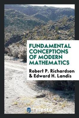 Fundamental Conceptions of Modern Mathematics (Paperback)