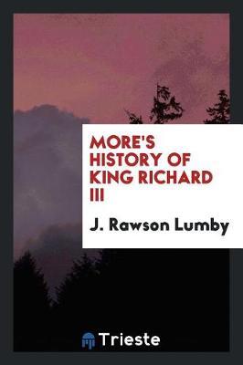 More's History of King Richard III (Paperback)