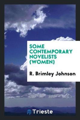 Some Contemporary Novelists (Women) (Paperback)
