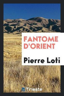 Fantome d'Orient (Paperback)