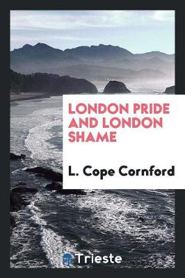 London Pride and London Shame (Paperback)