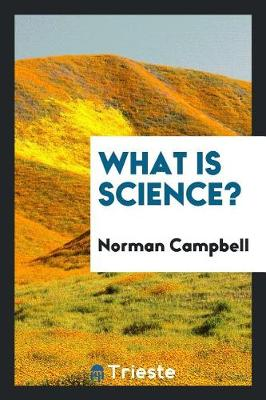 What Is Science? (Paperback)