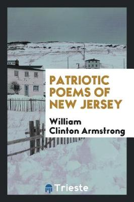 Patriotic Poems of New Jersey (Paperback)