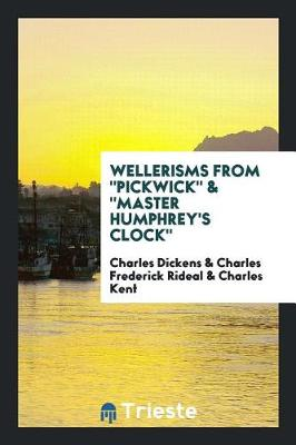 Wellerisms from Pickwick & Master Humphrey's Clock (Paperback)