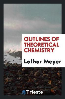 Outlines of Theoretical Chemistry (Paperback)