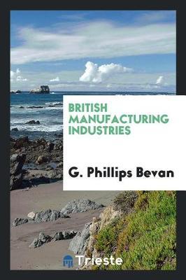 British Manufacturing Industries (Paperback)