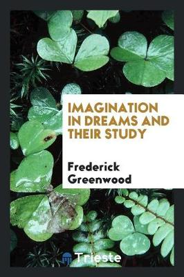 Imagination in Dreams and Their Study (Paperback)