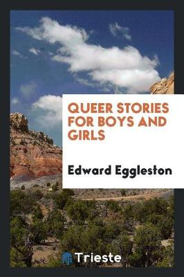 Queer Stories for Boys and Girls (Paperback)
