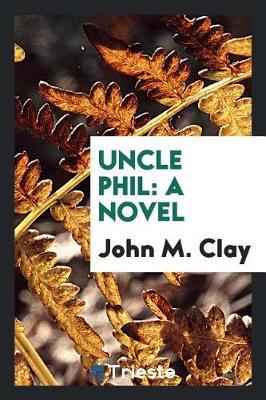 Uncle Phil (Paperback)