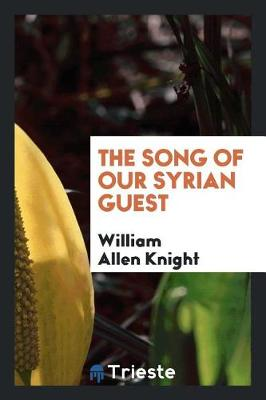 The Song of Our Syrian Guest (Paperback)