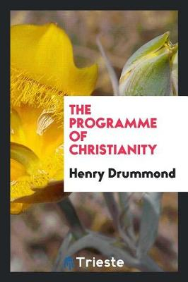 The Programme of Christianity (Paperback)