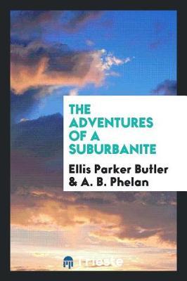 The Adventures of a Suburbanite (Paperback)