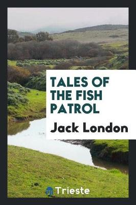 Tales of the Fish Patrol (Paperback)