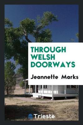 Through Welsh Doorways (Paperback)