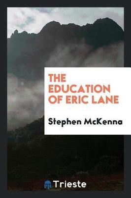 The Education of Eric Lane (Paperback)