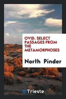 Ovid. Select Passages from the Metamorphoses (Paperback)