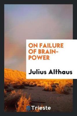 On Failure of Brain-Power (Paperback)