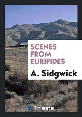 Scenes from Euripides (Paperback)