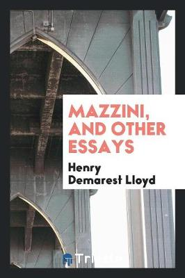 Mazzini, and Other Essays (Paperback)