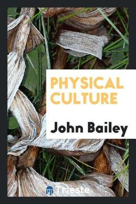 Physical Culture (Paperback)