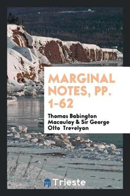 Marginal Notes, Pp. 1-62 (Paperback)
