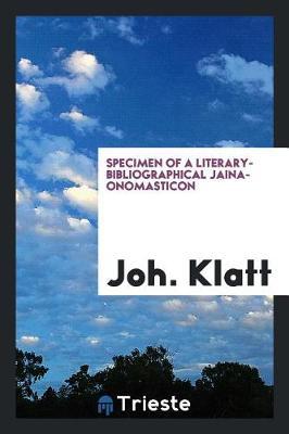 Specimen of a Literary-Bibliographical Jaina-Onomasticon (Paperback)