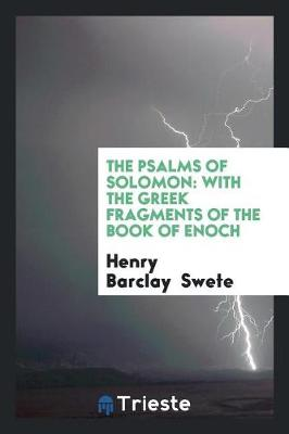 The Psalms of Solomon: With the Greek Fragments of the Book of Enoch (Paperback)