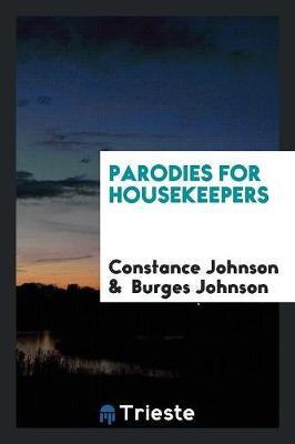 Parodies for Housekeepers (Paperback)
