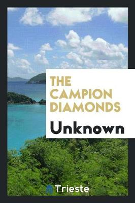 The Campion Diamonds (Paperback)