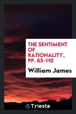 The Sentiment of Rationality, Pp. 63-110 (Paperback)