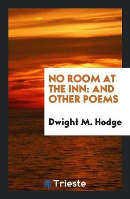 No Room at the Inn: And Other Poems (Paperback)