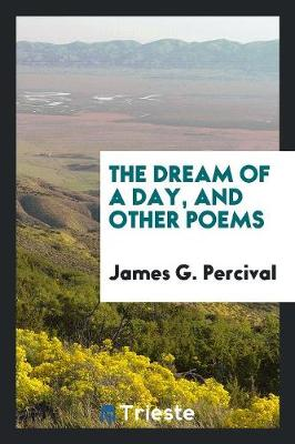 The Dream of a Day, and Other Poems (Paperback)