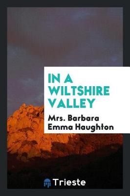 In a Wiltshire Valley (Paperback)