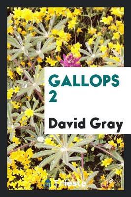 Gallops 2 (Paperback)