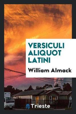 Versiculi Aliquot Latini (Paperback)