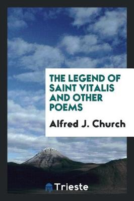 The Legend of Saint Vitalis and Other Poems (Paperback)