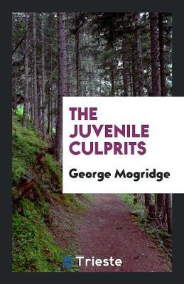 The Juvenile Culprits (Paperback)