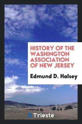 History of the Washington Association of New Jersey (Paperback)
