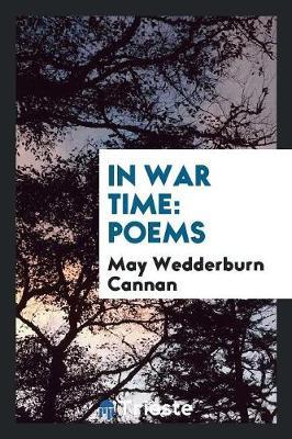 In War Time: Poems (Paperback)
