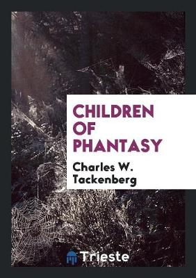 Children of Phantasy (Paperback)