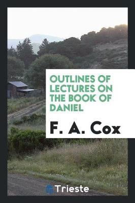 Outlines of Lectures on the Book of Daniel (Paperback)
