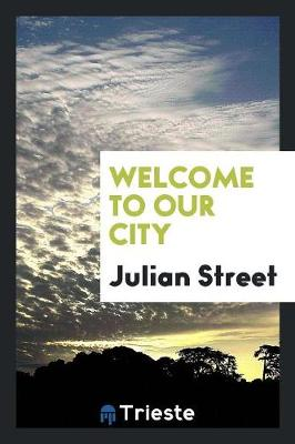 Welcome to Our City (Paperback)