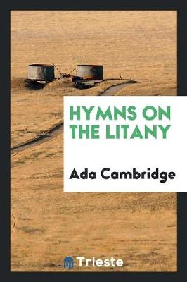 Hymns on the Litany (Paperback)