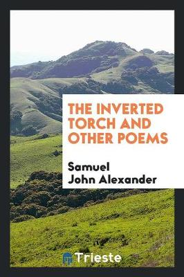 The Inverted Torch: And Other Poems (Paperback)