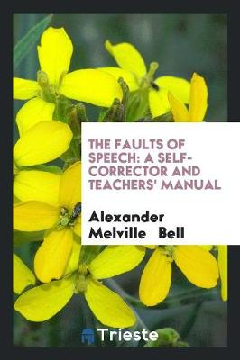 The Faults of Speech: A Self-Corrector and Teachers' Manual (Paperback)