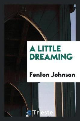 A Little Dreaming (Paperback)