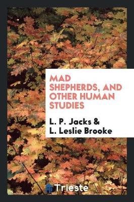 Mad Shepherds, and Other Human Studies (Paperback)